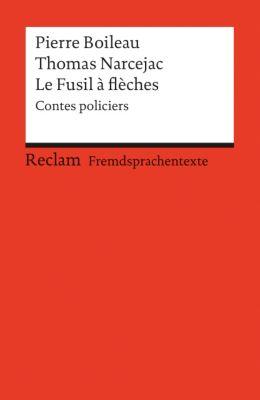 Le Fusil a flèches, Pierre Boileau, Thomas Narcejac