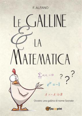 Le galline e la matematica, Florindo Alfano