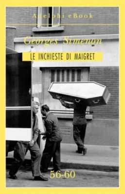 Le inchieste di Maigret: raccolte: Le inchieste di Maigret 56-60, Georges Simenon