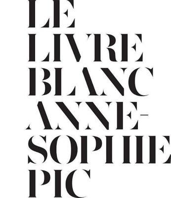 Le Livre Blanc, Anne-Sophie Pic