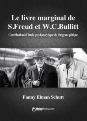Le livre marginal de Freud et Bullitt, Fanny Elman Schutt