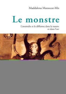 Le monstre, Maddalena Mazzocut-Mis