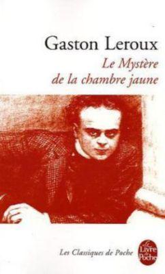 Le myst re de la chambre jaune buch bei bestellen - Le mystere de la chambre jaune personnages ...