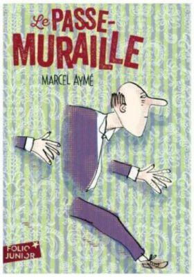 Le passe-muraille, Marcel Aymé