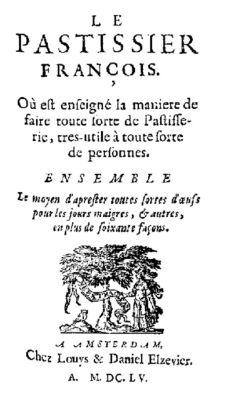 Le pastissier françois, François Pierre de la Varenne