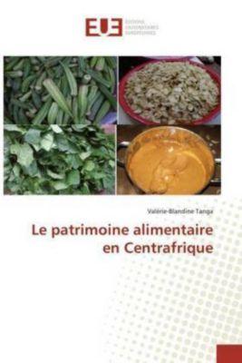 Le patrimoine alimentaire en Centrafrique, Valérie-Blandine Tanga