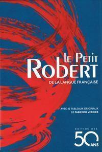 Le Petit Robert de la langue francaise