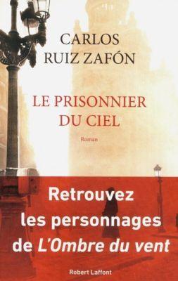 Le prisonnier du ciel, Carlos Ruiz Zafón