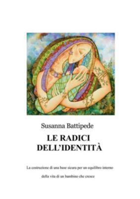 Le radici dell'identità, Susanna Battipede