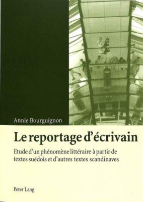 Le reportage d'écrivain, Annie Bourguignon