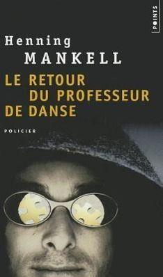Le retour du professeur de danse, Henning Mankell