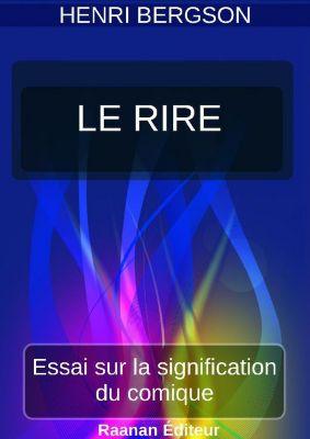 LE RIRE, Henri Bergson