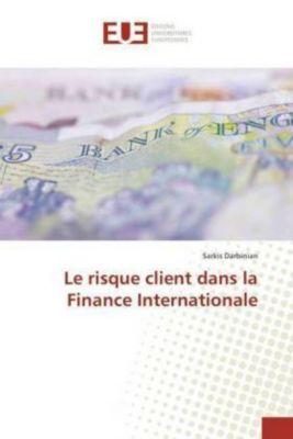 Le risque client dans la Finance Internationale, Sarkis Darbinian