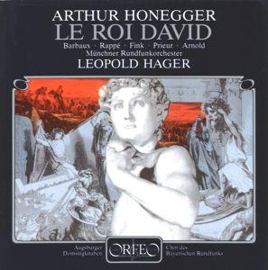 Le Roi David-Psaume Symphonique, Barbaux, Rappe, Fink, Hager, Mro