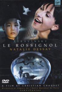 Le Rossignol, Dessay, Urmana, Oop, Conlon