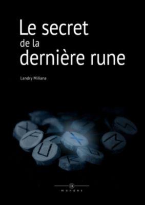 Le secret de la dernière rune, Landry Miñana