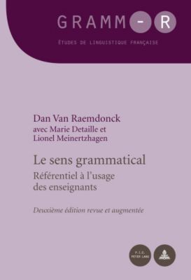 Le sens grammatical, Dan van Raemdonck, Marie Detaille, Lionel Meinertzhagen