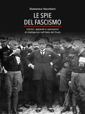 Le spie del fascismo, Domenico Vecchioni