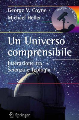 Le Stelle: Un Universo comprensibile, Michael Heller, George V. Coyne