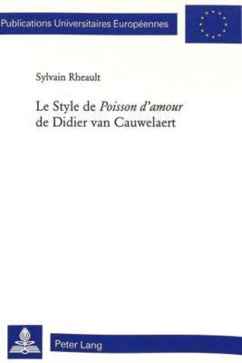 Le Style de Poisson d'amour de Didier van Cauwelaert, Sylvain Rheault