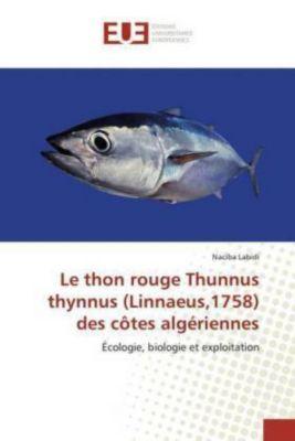 Le thon rouge Thunnus thynnus (Linnaeus,1758) des côtes algériennes, Naciba Labidi