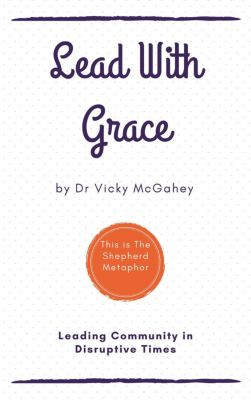 Lead With Grace, vicky mcgahey