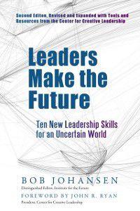 Leaders Make the Future, Robert Johansen