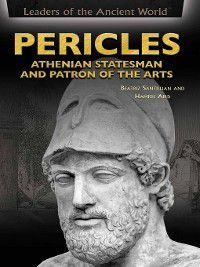 Leaders of the Ancient World: Pericles, Beatriz Santillian, Hamish Aird