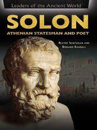 Leaders of the Ancient World: Solon, Beatriz Santillian, Bernard Randall