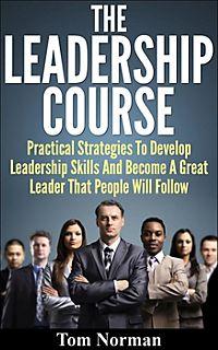 practical ways to develop leadership skills