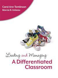 Leading and Managing a Differentiated Classroom, Carol Ann Tomlinson, Marcia B. Imbeau