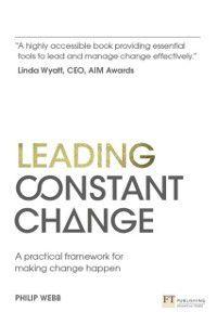 Leading Constant Change, Philip Webb