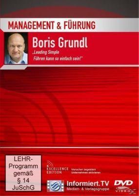 Leading Simple - Führen kann so einfach sein!, Boris Grundl