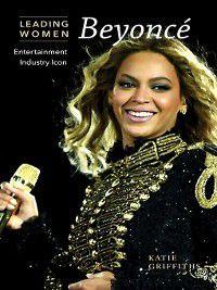Leading Women: Beyoncé, Katie Griffiths