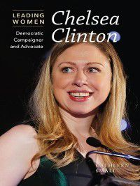 Leading Women: Chelsea Clinton, Cathleen Small