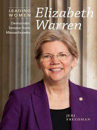 Leading Women: Elizabeth Warren, Jeri Freedman