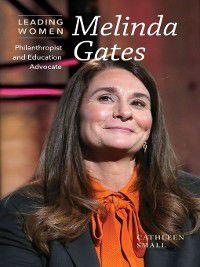 Leading Women: Melinda Gates, Cathleen Small