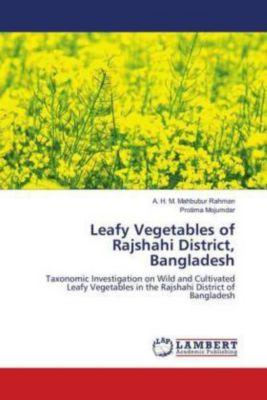 Leafy Vegetables of Rajshahi District, Bangladesh, A. H. M. Mahbubur Rahman, Protima Mojumdar