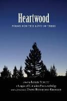 League of Canadian Poets: Heartwood