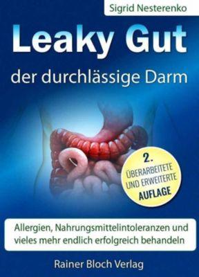 Leaky Gut - der durchlässige Darm - Sigrid Nesterenko pdf epub