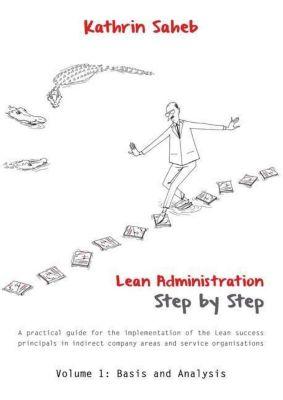 Lean Administration Step by Step, Kathrin Saheb