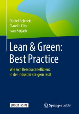 Lean & Green: Best Practice, Ivan Barjasic, Claudio Cito, Daniel Reichert