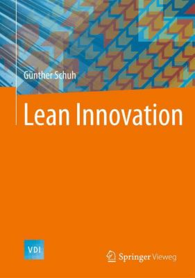 Lean Innovation, Günther Schuh, Michael Lenders