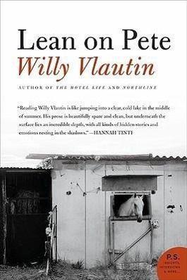 Lean on Pete, Willy Vlautin