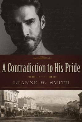 Leanne W. Smith: A Contradiction to His Pride, Leanne W. Smith