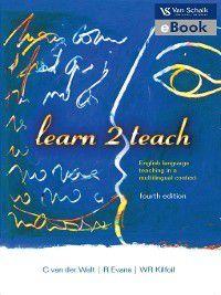 Learn 2 Teach, R. Evans, C. van der Walt, W. R. Kilfoil