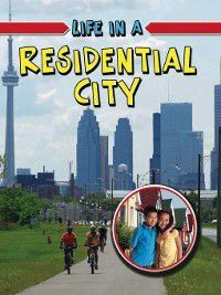 Learn About Urban Life: Life in a Residential City, Hélène Boudreau