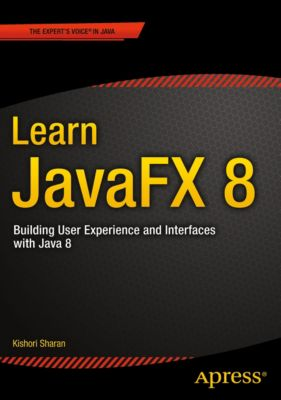 Learn JavaFX 8, Kishori Sharan