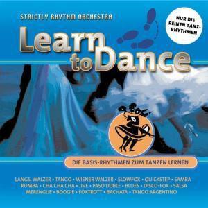 Learn To Dance-Die Basis Rhythmen Zum Tanzen Ler, Strictly Rhythm Orchestra