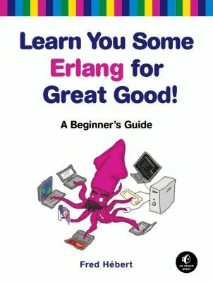 Learn You Some Erlang For Great Good Buch Portofrei Weltbildde